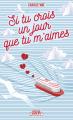 Couverture Si tu crois un jour que tu m'aimes Editions Michel Lafon 2019