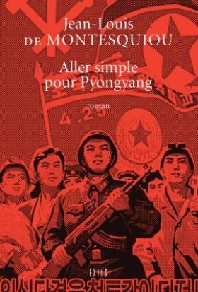 Couverture Aller simple pour Pyongyang