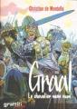 Couverture Graal, tome 1 : Le chevalier sans nom Editions Graffiti (Aventure) 2005