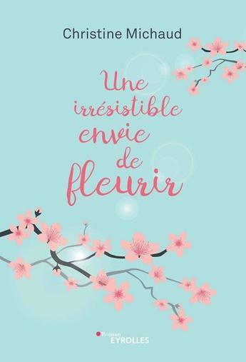 Couverture Une irrésistible envie de fleurir
