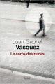 Couverture Le Corps des ruines Editions Seuil 2019