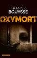 Couverture Oxymort Editions Moissons Noires 2019