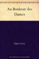 Couverture Au bonheur des dames Editions Ebooks libres et gratuits 2016