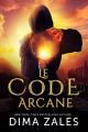 Couverture Le Code arcane, tome 1 Editions Mozaika 2015