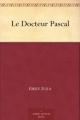 Couverture Le Docteur Pascal Editions Ebooks libres et gratuits 2016