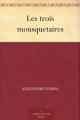 Couverture Les Trois Mousquetaires Editions Ebooks libres et gratuits 2011