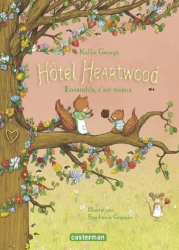 Couverture Hôtel Heartwood, tome 3 : Ensemble, c'est mieux