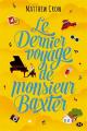 Couverture Le Dernier Voyage de monsieur Baxter Editions Milady 2019