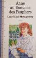 Couverture Anne au domaine des peupliers Editions Québec Amérique (Littérature d'Amérique) 1989