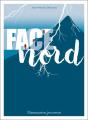 Couverture Face nord Editions Flammarion (Jeunesse) 2019