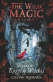 Couverture Begone the Raggedy Witches Editions Walker Books 2018