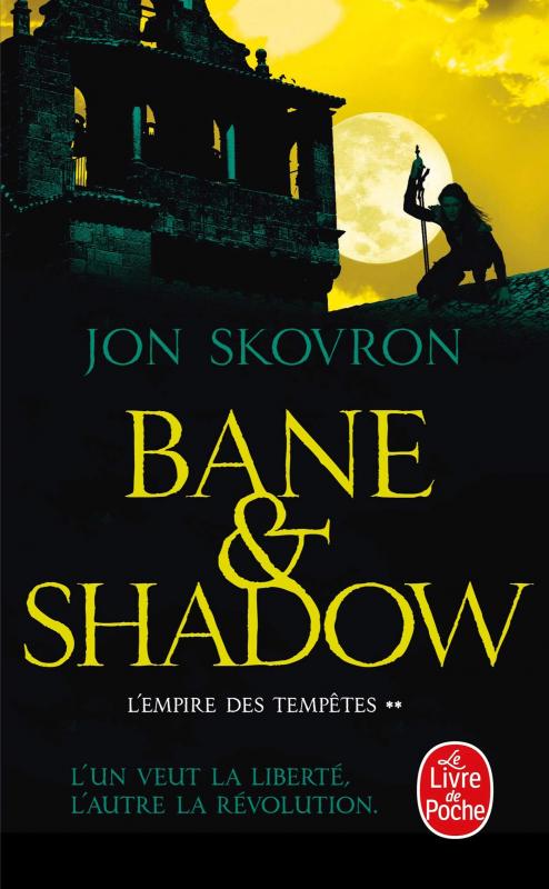Couverture L'empire des tempêtes, tome 2 : Bane & Shadow