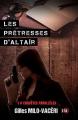 Couverture Enquêtes parallèles, tome 1 : Les prêtresses d'Altaïr  Editions du 38 2019