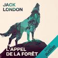 Couverture L'Appel de la forêt / L'Appel sauvage Editions Audible studios 2014