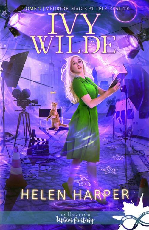 Couverture Ivy Wilde, tome 2 : Meurtre, magie et télé-réalité