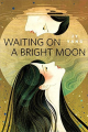 Couverture Waiting on a Bright Moon Editions Tor Books 2017