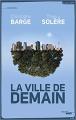 Couverture La ville de demain Editions Cherche Midi 2014