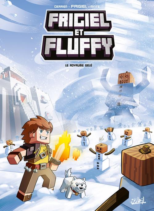 Couverture Frigiel et Fluffy, tome 4 : Le royaume gelé
