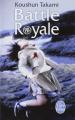Couverture Battle Royale Editions Le Livre de Poche 2013