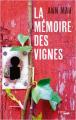 Couverture La mémoire des vignes Editions Cherche Midi 2019