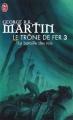 Couverture Le trône de fer, tome 03 : La bataille des rois Editions J'ai Lu 2009