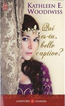 Couverture Qui es-tu, belle captive ?