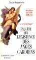 Couverture Enquête sur l'existence des anges gardiens Editions Le Jardin des Livres 2004