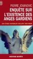 Couverture Enquête sur l'existence des anges gardiens Editions J'ai Lu (Aventure secrète) 2004