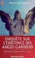 Couverture Enquête sur l'existence des anges gardiens Editions J'ai Lu (Aventure secrète) 2009