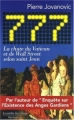 Couverture 777 : La chute du Vatican et de Wall Street selon Saint Jean Editions Le Jardin des Livres 2009