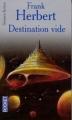 Couverture Programme conscience, tome 1 : Destination : Vide Editions Pocket (Science-fiction) 2001