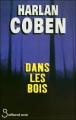 Couverture Dans les bois Editions Belfond (Noir) 2008