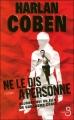 Couverture Ne le dis à personne... Editions Belfond 2007