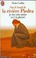 Couverture Sur le bord de la rivière Piedra je me suis assise et j'ai pleuré Editions J'ai Lu 1997