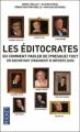 Couverture Les éditocrates ou comment parler de (presque) tout en racontant (vraiment) n'importe quoi Editions Pocket 2010