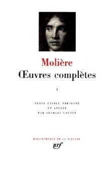 Couverture Oeuvres complètes (Molière Pléiade), tome 1