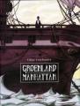 Couverture Groenland Manhattan Editions Delcourt (Mirages) 2008