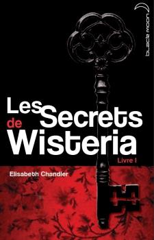 Couverture Les secrets de Wisteria, tome 1