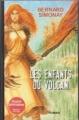 Couverture Les enfants du volcan, tome 1 Editions France Loisirs 2008