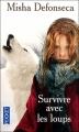 Couverture Survivre avec les loups Editions Pocket 2007