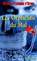 Couverture Les orphelins du mal Editions Pocket (Thriller) 2009