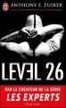 Couverture Level 26, tome 1 Editions J'ai Lu 2011
