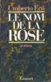 Couverture Le nom de la rose Editions Grasset 1985