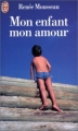 Couverture Mon enfant mon amour Editions J'ai Lu 1993
