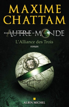 Couverture Autre-Monde, tome 1 : L'Alliance des trois