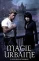 Couverture Les ténèbres de Londres, tome 1 : Magie urbaine Editions Eclipse 2011