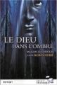 Couverture Le dieu dans l'ombre Editions Télémaque 2004