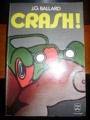 Couverture Crash Editions Le Livre de Poche 1974