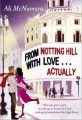 Couverture Notting Hill with love... actually Editions Sphere 2010