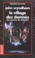 Couverture Le village des damnés / Les Coucous de Midwich Editions Denoël (Présence du futur) 1995